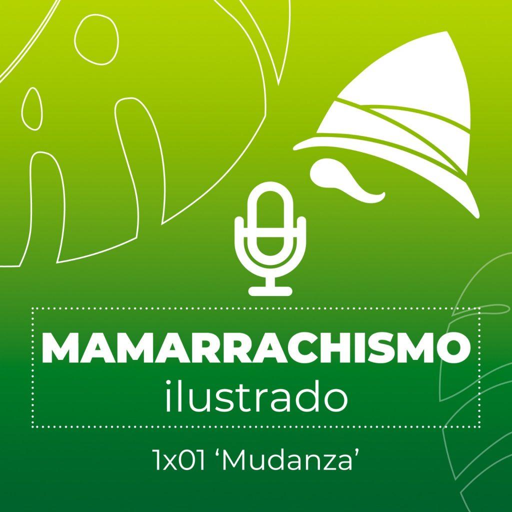 Mamarrachismo Ilustrado 1x01 - Mudanza