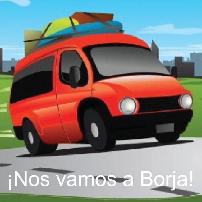 ¡Nos vamos a Borja!