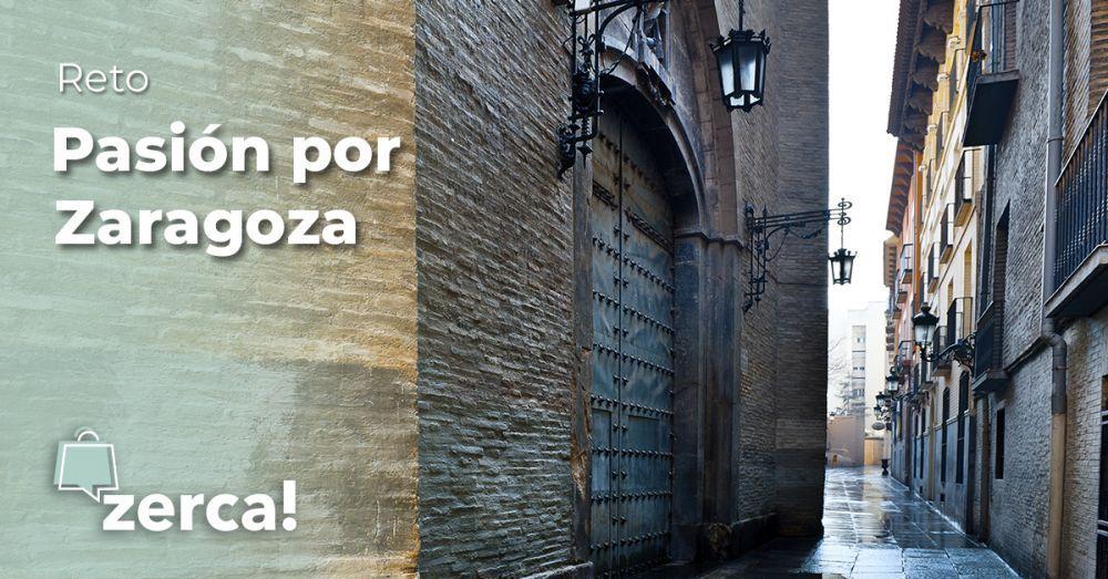 Pasión por Zaragoza