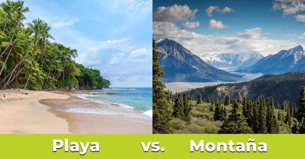 Playa vs Montaña
